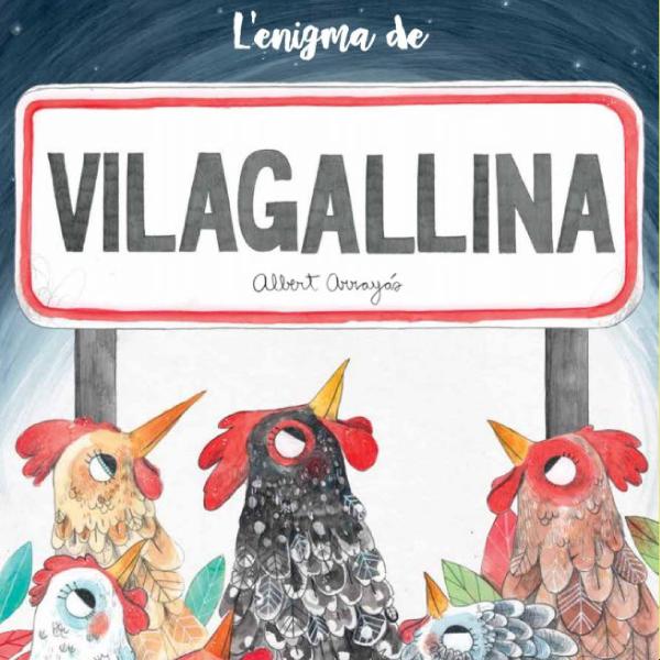 L'enigma de Vilagallina -Públic familiar