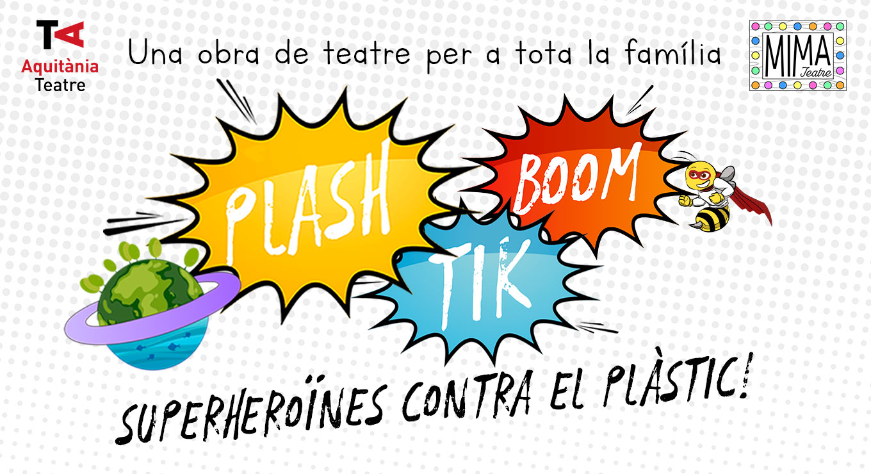 Plash Tik Boom - Públic familiar